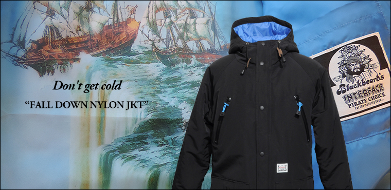 "INTERFACE Don't get cold ""FALL DOWN NYLON JKT"""