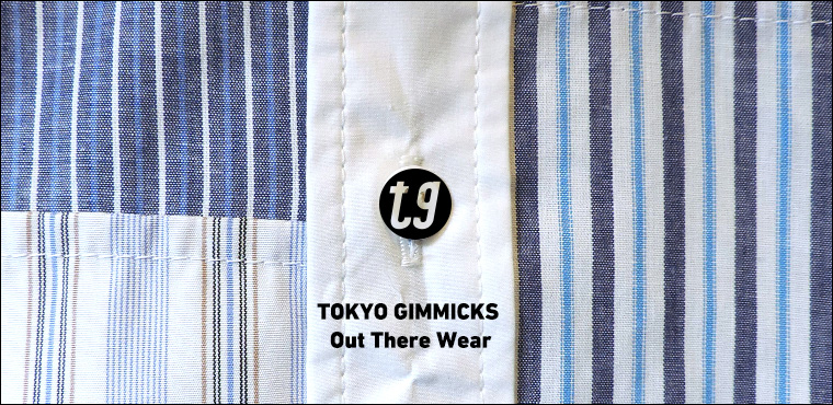 TOKYO GIMMICKS Out There Wear